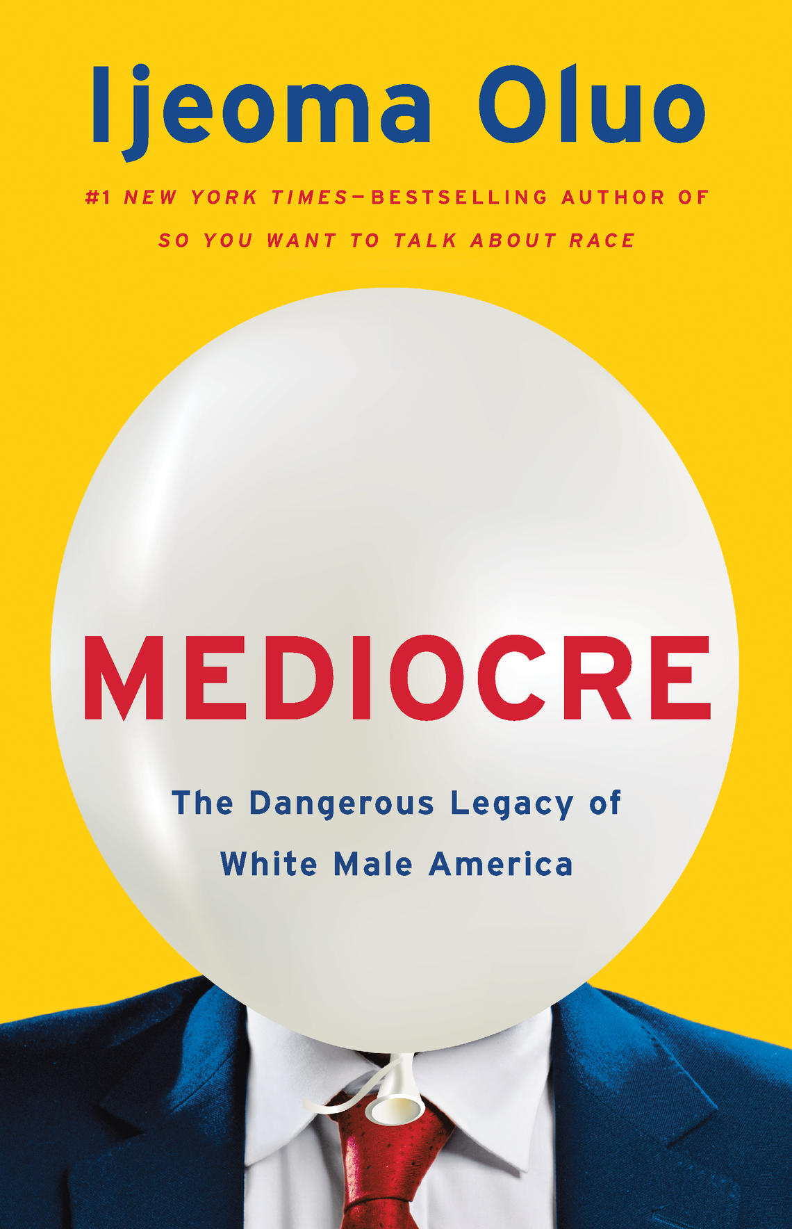 "Oluo's most recent book is ""Mediocre: The Dangerous Legacy of White Male America"""