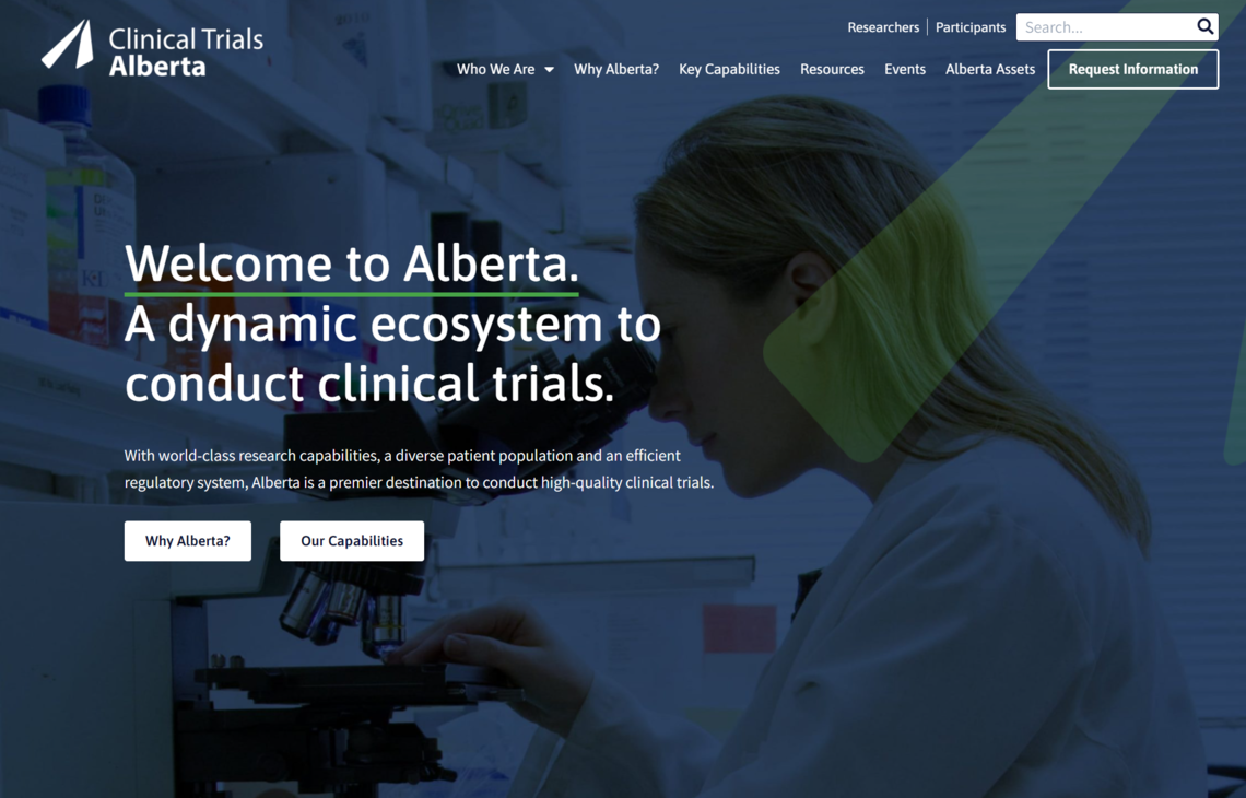Clinical Trials Alberta is designed to attract industry and academic partners to this province to conduct high-quality clinical trials.