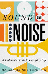 Dr. Marcia Jenneth Epstein Publishes Sound and Noise