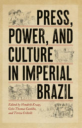New book edited by Hendrik Kraay, Celso Thomas Castilho, and Teresa Cribelli