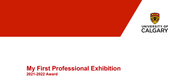 My First Professional Exhibition, 2021-2022 Award