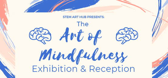 The Art of Mindfulness Exhibition & Fundraiser
